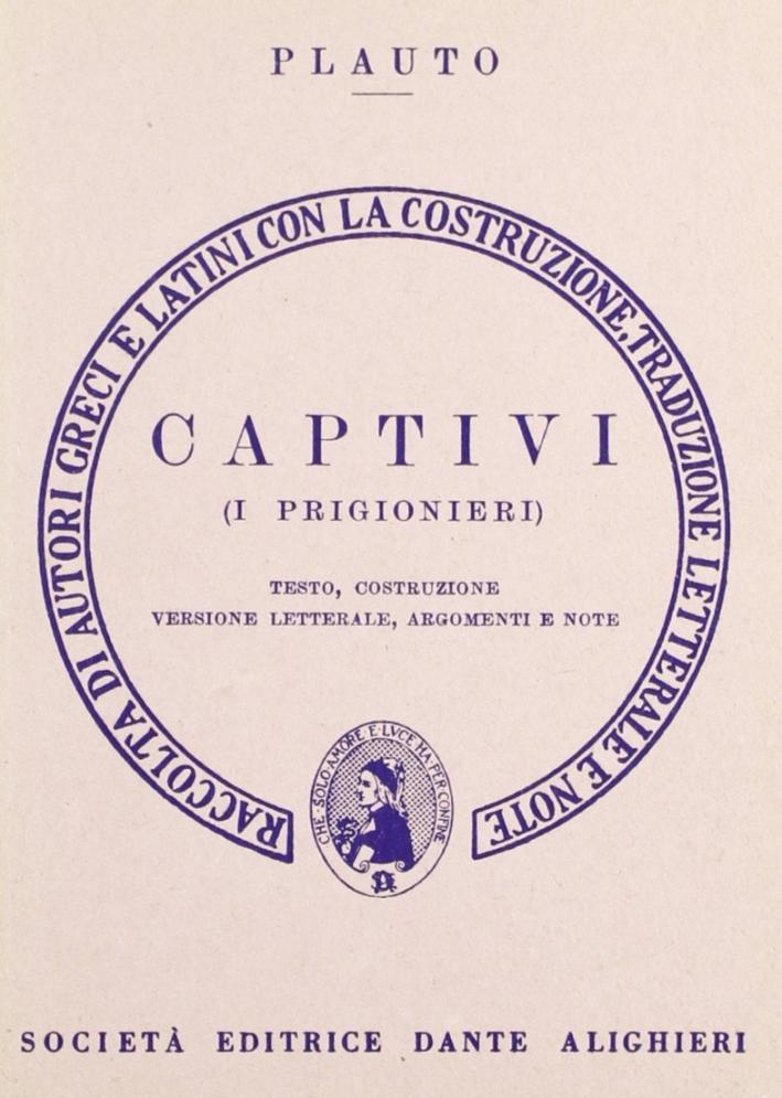 Captivi. I prigionieri. Versione interlineare