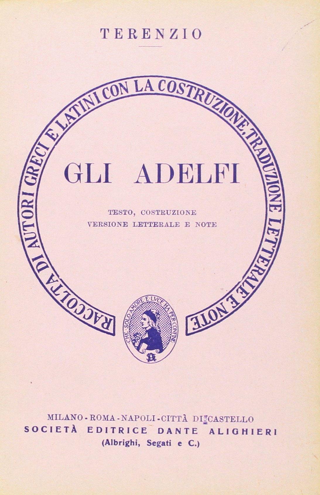 Gli adelfi. Versione interlineare