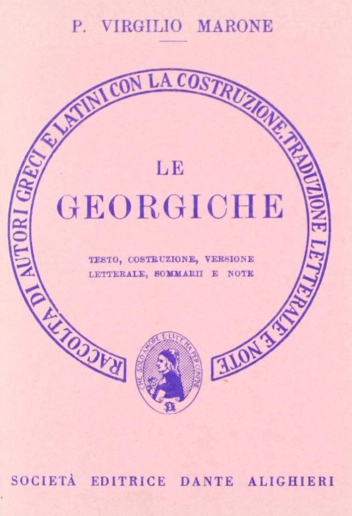Le georgiche. Versione interlineare