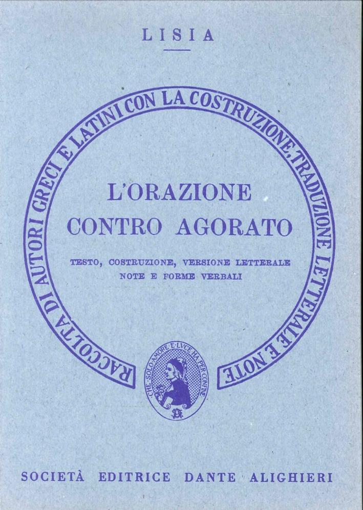 L'orazione contro Agorato. Versione interlineare