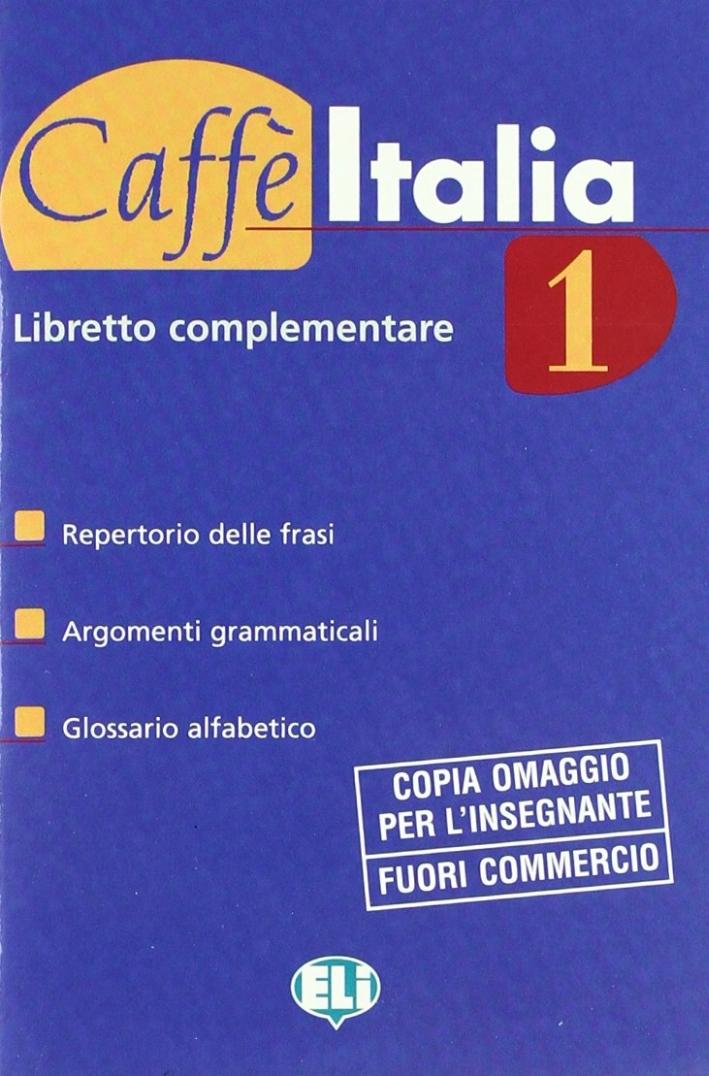 Caffè Italia. Libro dello studente. Con libretto. Vol. 1