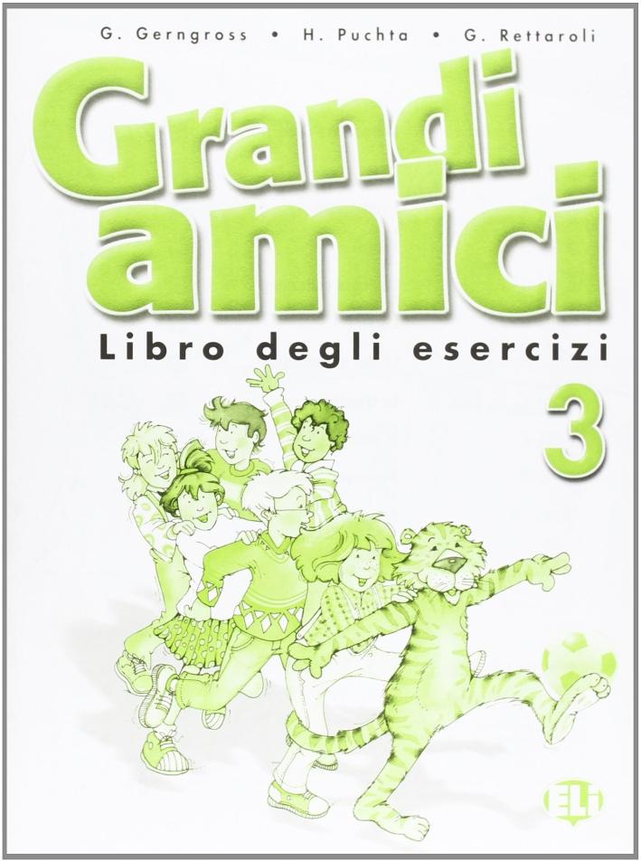 Grandi amici. Activity book. Vol. 3