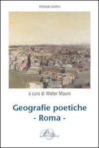 Geografie poetiche. Roma