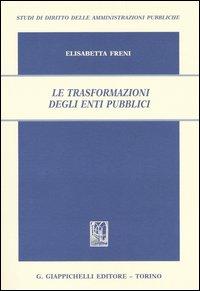 Le trasformazioni degli enti pubblici