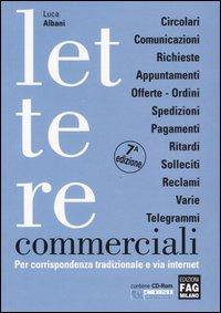 Lettere commerciali per corrispondenza tradizionale e via internet. Con CD-ROM