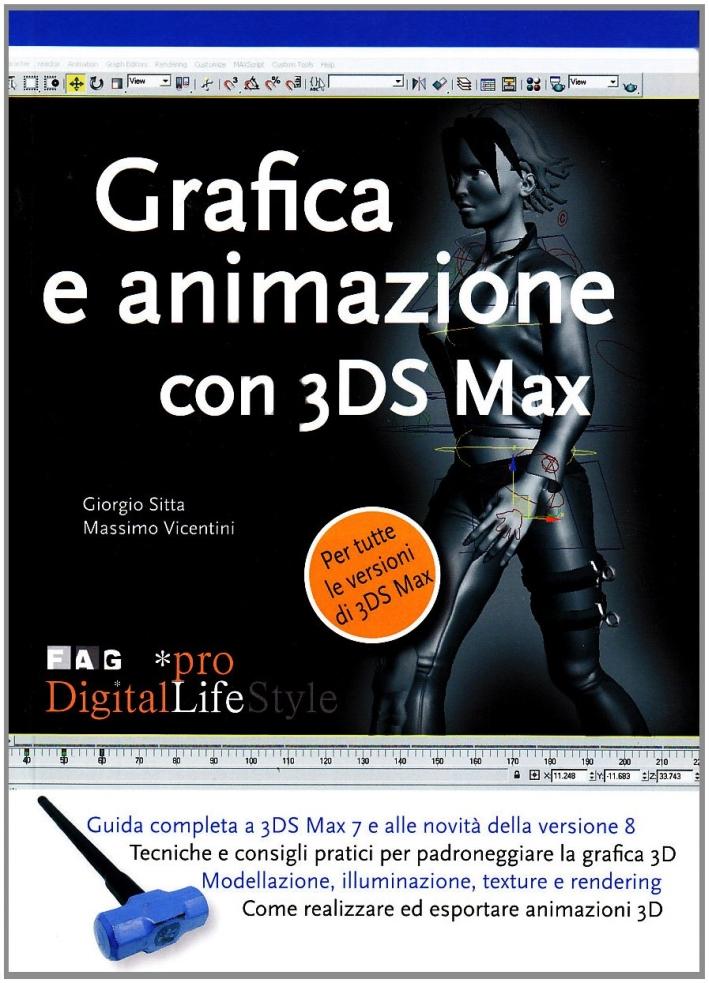 Grafica e animazione con 3DS Max