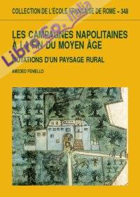 Les Campagnes napolitaines a' la fin du Moyen Age. Mutations d'un paysage rural.