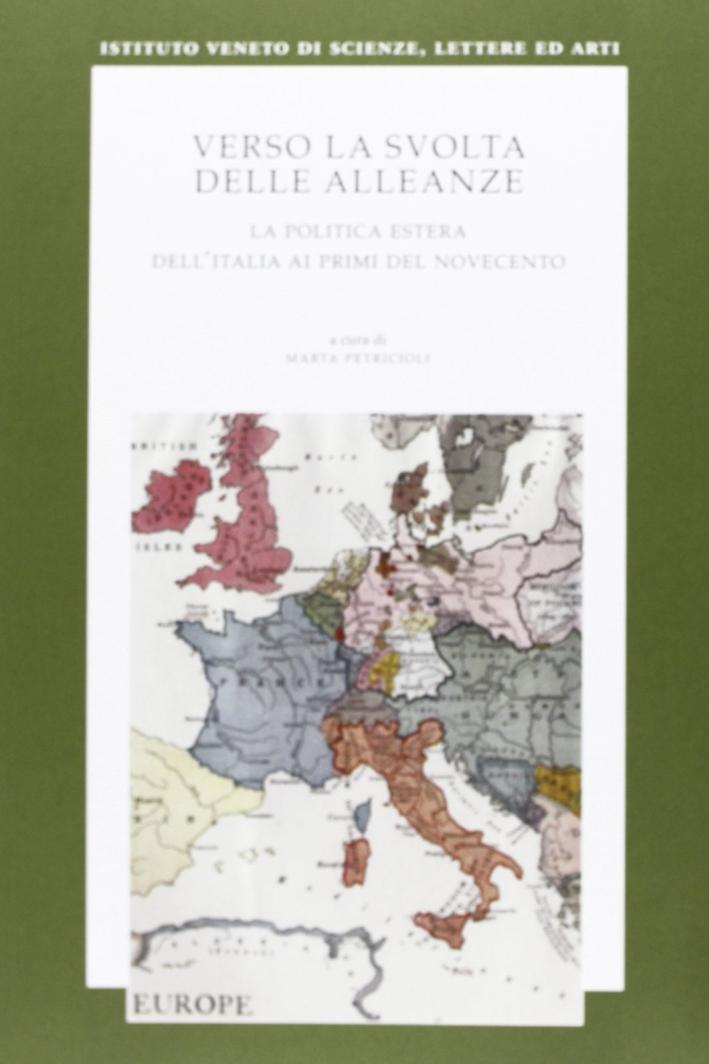Verso la svolta delle alleanze. La politica estera dell'Italia agli inizi del Novecento