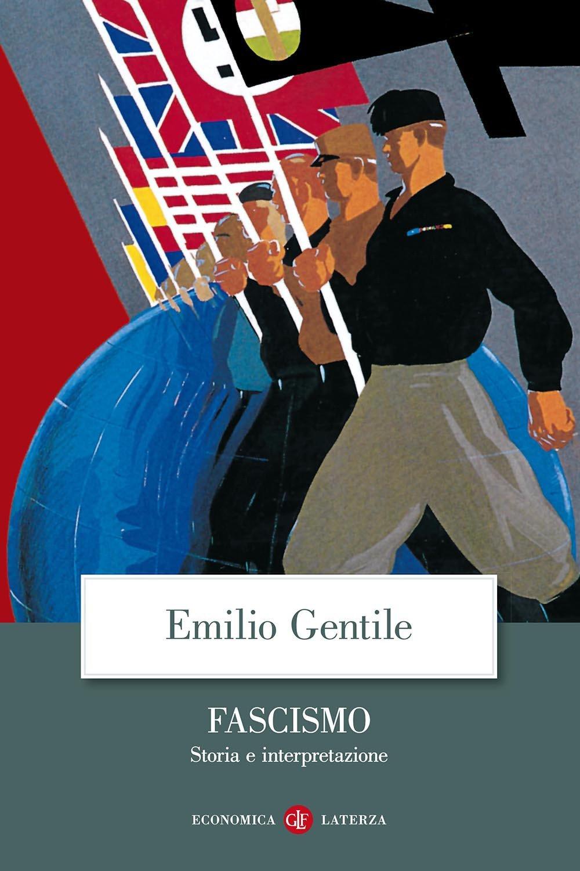 Fascismo. Storia e interpretazione.
