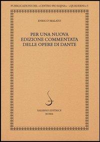 Per una nuova [Edizione commentata delle opere di Dante].