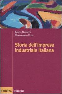 Storia dell'impresa industriale italiana.