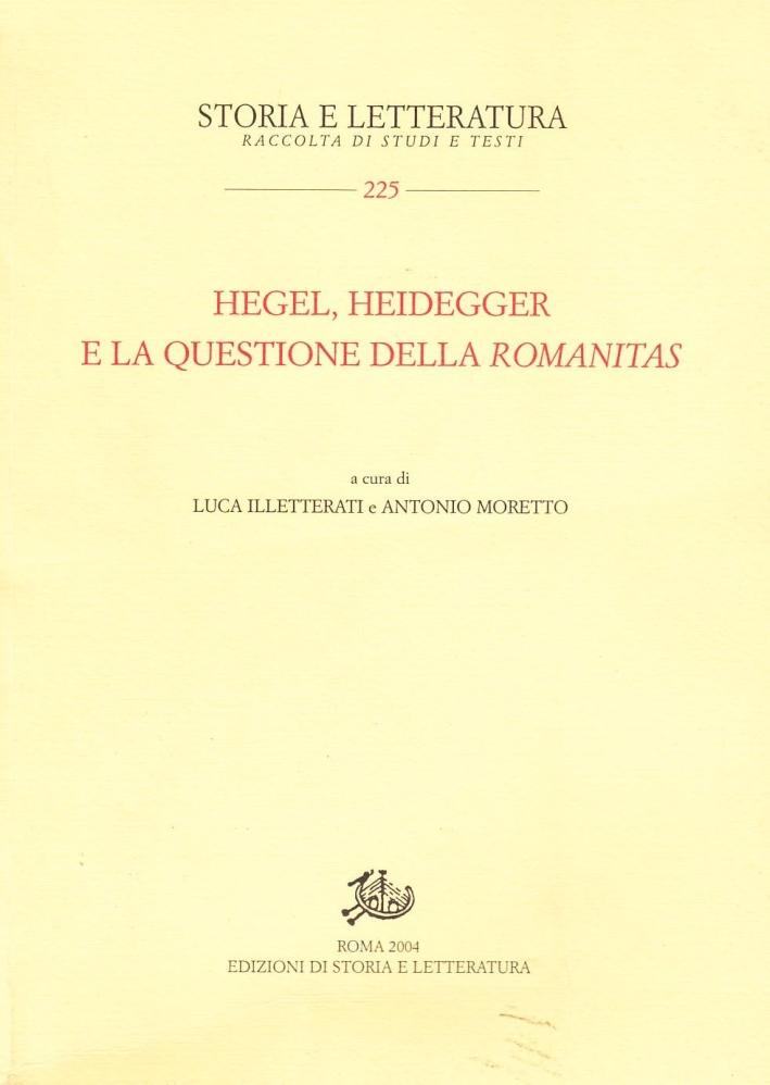 Hegel, Heidegger e la questione della Romanitas