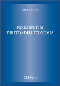 Fondamenti di diritto dell'economia.