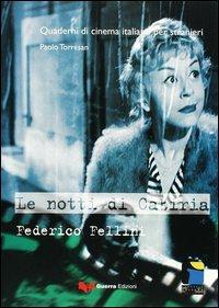 Le notti di Cabiria. Federico Fellini.