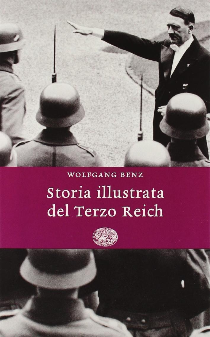 Storia illustrata del Terzo Reich.