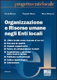 Organizzazione e risorse umane negli enti locali.