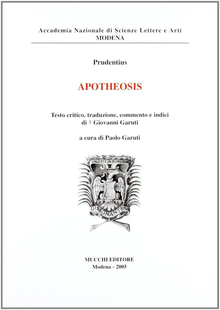 Apotheosis. Testo critico, commento e indici