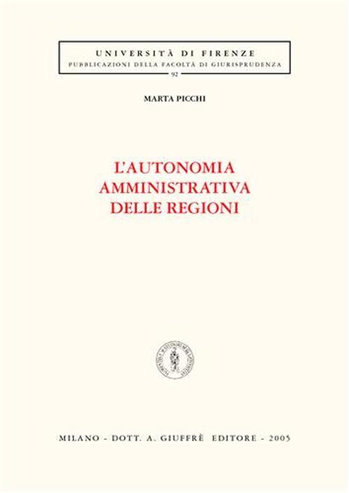 L'autonomia amministrativa delle regioni