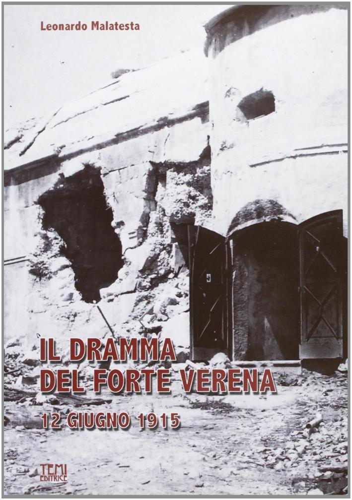 Il dramma del forte Varena 1915