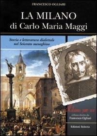 La Milano di Carlo Maria Maggi