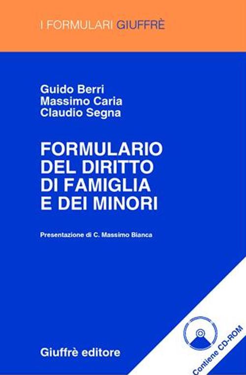 Formulario del diritto di famiglia e dei minori. Con CD-ROM