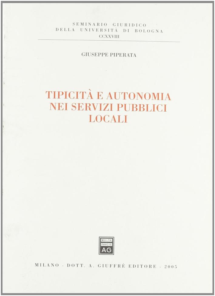 Tipicità e autonomia nei servizi pubblici locali
