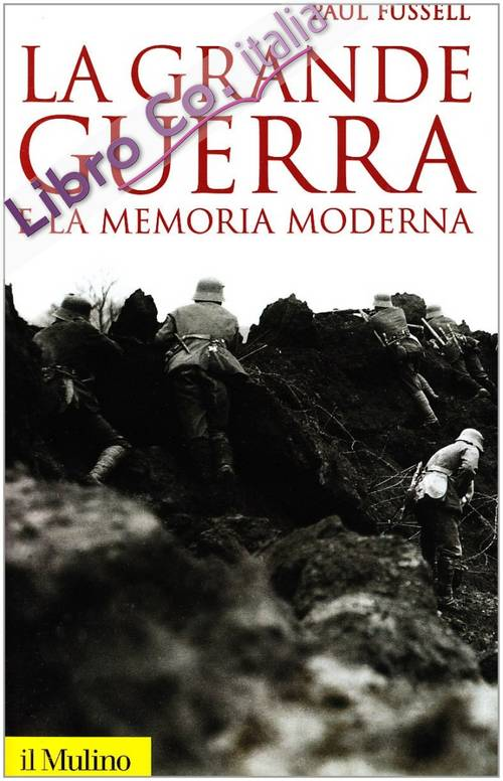 La grande guerra e la memoria moderna