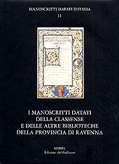 I manoscritti datati della Classense e delle altre biblioteche della provincia di Ravenna. Con CD-ROM