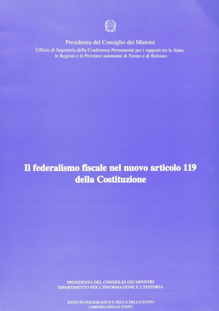 Il federalismo fiscale nel nuovo articolo 119 della Costituzione