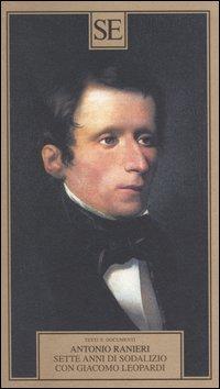 Sette anni di sodalizio con Giacomo Leopardi.