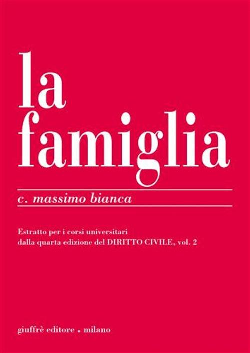 La famiglia. Estratto per i corsi universitari dalla quarta [Edizione del Diritto civile]. , vol. 2.