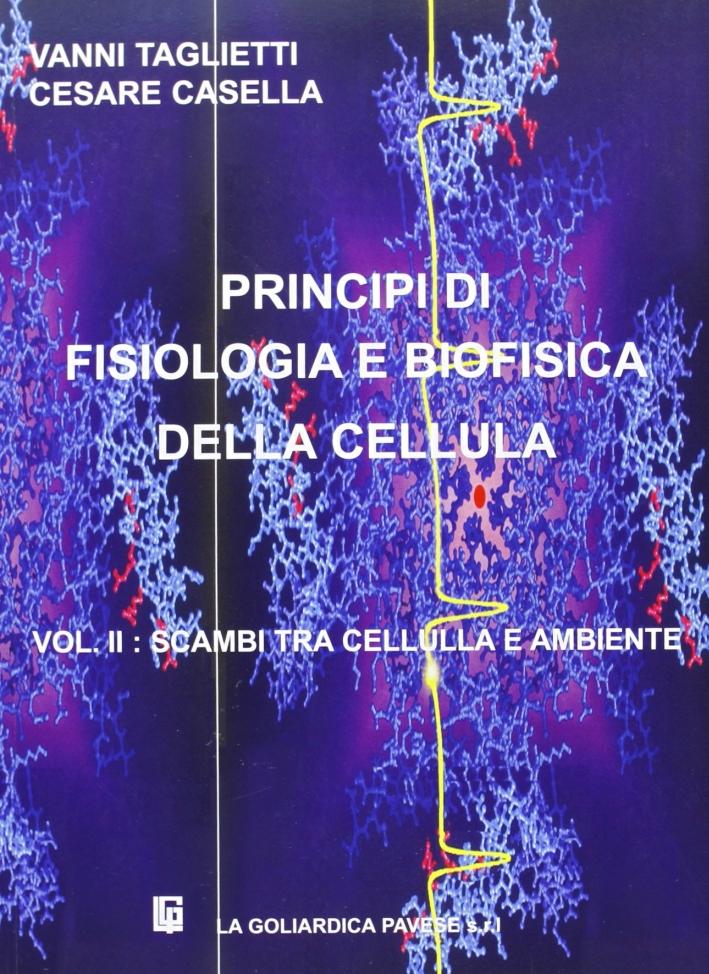 Principi di fisiologia e biofisica della cellula. Vol. 2