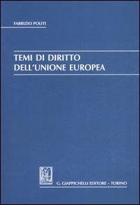 Temi di diritto dell'unione europea.