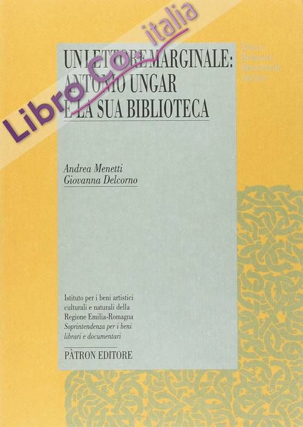 Un lettore marginale: Antonio Ungar e la sua biblioteca.