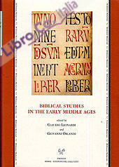 Biblical studies in the early Middle Ages. Proceedings of the Conference (Gargnano, 24-27 June 2001). Ediz. italiana, inglese, tedesca e francese