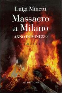 Massacro a Milano. A. D. 539