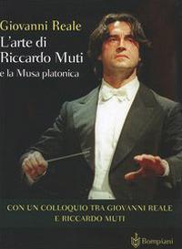 L'arte di Riccardo Muti e la musa platonica