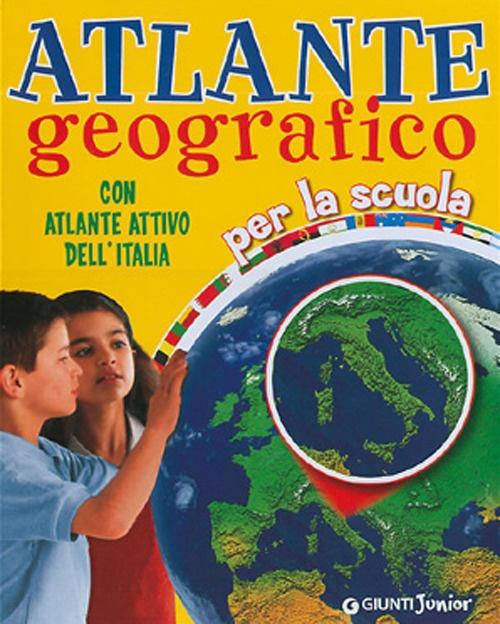 Atlante Geografico. Con Atlante Attivo dell'Italia