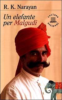 Un elefante per Malgudi.