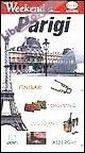 Parigi. Itinerari, Shopping, Ristoranti, Alberghi