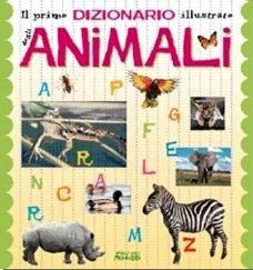 Il primo dizionario illustrato degli animali.