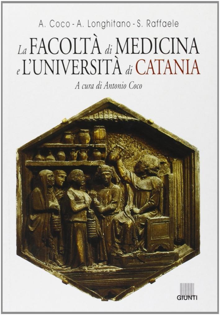 La facoltà di medicina e l'Università di Catania.