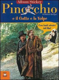 Pinocchio e il gatto e la volpe. Con immagini del film di Roberto Benigni.