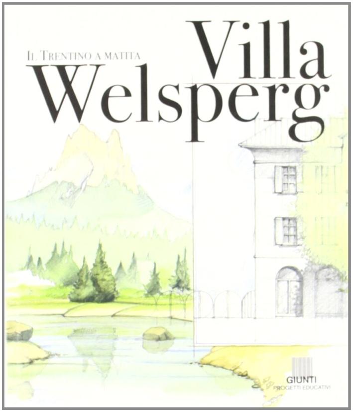 Villa Welsperg.
