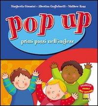 Pop up primi passi nell'inglese. Per la Scuola materna.