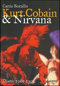 Kurt Cobain e i Nirvana.