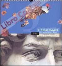 Capolavori dei Musei fiorentini. Calendario 2005.