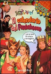 Il calendario del Fantabosco 2005.