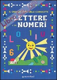 Grande libro delle cornicette delle lettere e dei numeri.
