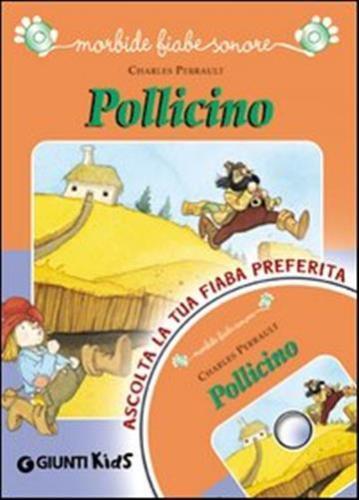 Pollicino. Con CD Audio.
